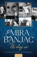 Mira Banjac - Ne daj se