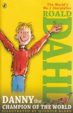ROALD DAHL: DANNY THE CHAMPION OF THE WORLD
