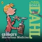 ROALD DAHL: GEORGE'S MARVELLOUS MEDICINE