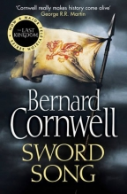SWORD SONG - THE LAST KINGDOM SERIES