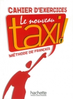 Le nouveau taxi! 1, cahier dexercices, francuski jezik, radni listovi za 1. godinu srednje škole