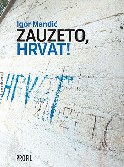 ZAUZETO HRVAT / SLOBODA LAJANJA