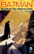 BATMAN VOL. 1: ROAD TO NO MAN'S LAND