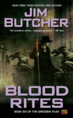 BLOOD RITES, BOOK SIX OF THE DRESDEN FILES