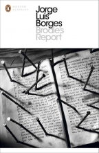 Brodie's Report: Including The Prose Fiction From In Praise Of Darkness