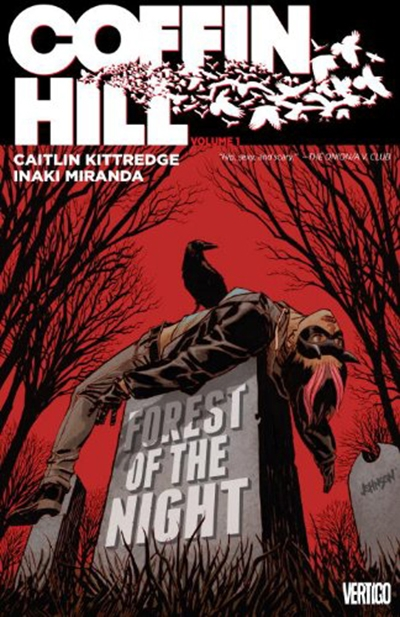 COFFIN HILL, VOL. 1: FOREST OF THE NIGHT