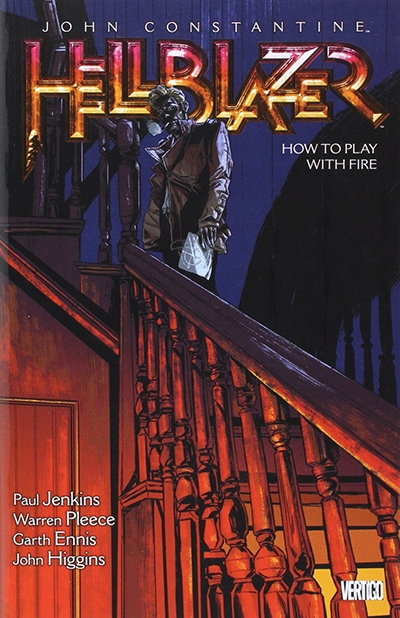 JOHN CONSTANTINE, HELLBLAZER, VOL. 12: HOW TO PLAY WITH FIRE