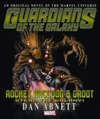 ROCKET RACCOON & GROOT: STEAL THE GALAXY! PROSE NOVEL