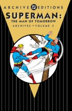 SUPERMAN: THE MAN OF TOMORROW ARCHIVES, VOLUME 3