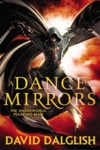 A DANCE OF MIRRORS (SHADOWDANCE SERIES)