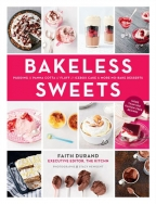 BAKELESS SWEETS: PUDDING, PANNA COTTA, FLUFF, ICEBOX CAKE, AND MORE NO