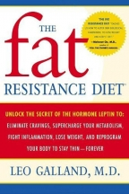 The Fat Resistance Diet Reprogram Your Body