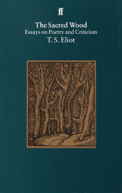 the sacred wood essay on poetry and criticism 《机要秘书》 critical essays the sacred wood 《圣林》 essay on style and order 《风格和秩序论文集》 the use of poetry and the use of criticism 《论诗 的用途和批评.