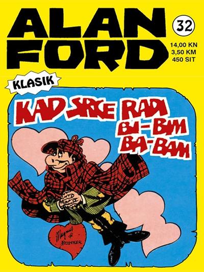 Alan Ford klasik 32: Kad srce radi bi-bim ba-bam