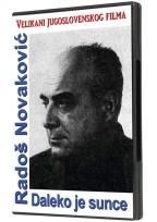 DALEKO JE SUNCE, DVD