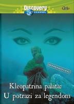 Discovery: Drevni Egipat 2, U potrazi za legendom - Kleopatrina palata dvd 1