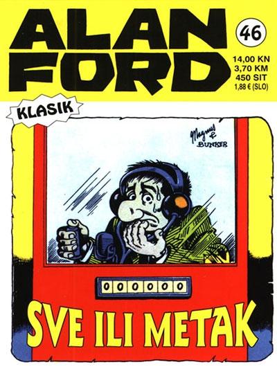 Alan Ford klasik 46: Sve ili metak