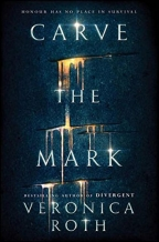 Carve The Mark (Carve The Mark 1)