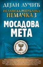 ISLAMSKA REPUBLIKA NEMAČKA 3: MOSADOVA META - Potpisan primerak