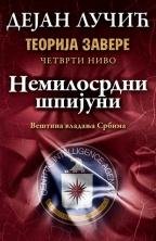 TEORIJA ZAVERE IV: NEMILOSRDNI ŠPIJUNI - Potpisan primerak