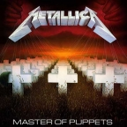 METALLICA - MASTER OF PUPPETS (REMASTERED)