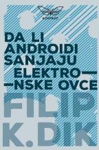 Da li androidi sanjaju elektronske ovce?