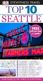 DK EYEWITNESS TOP 10 TRAVEL GUIDE: SEATTLE