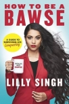 how to be a bawse a guide to conquering life