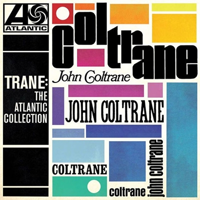 TRANE: THE ATLANTIC COLLECTION (REMASTERED VERSION)