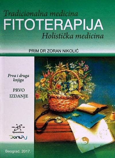 Tradicionalna medicina: fitoterapija - holistička medicina