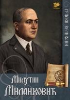 Srpski velikani - Milutin Milanković