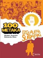 100 METAKA: IZGUBLJENA SUTRAŠNJICA