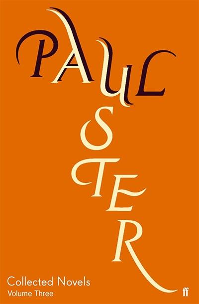 COLLECTED NOVELS VOL. 3 PAUL AUSTER