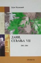DANI SEĆANJA VII 2001-2007