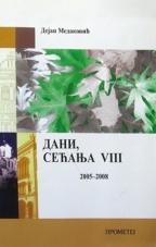Dani sećanja VIII 2005-2008