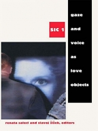 Gaze And Voice As Love Objects