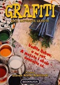 Grafiti - mala antologija grafita