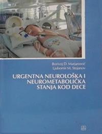 URGENTNA NEUROLOŠKA I NEUROMETABOLIČKA STANJA DECE