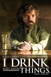 poster got tyrion i drink and i know thing