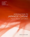 introduction to japanese cuisine nature history and culture japanese culinary academys complete japanese cuisine
