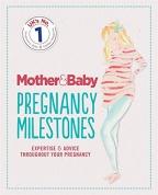 Mother&Baby: Pregnancy Milestones