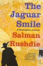 THE JAGUAR SMILE: NICARAGUAN JOURNEY