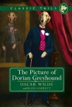 the picture of dorian greyhound classic tails 4 beautifully illustrated classics as told by the finest breeds