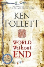 WORLD WITHOUT END (THE KINGSBRIDGE NOVELS)
