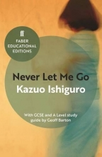 Never Let Me Go: With GCSE And A Level Study Guide (Faber Educational Editions)