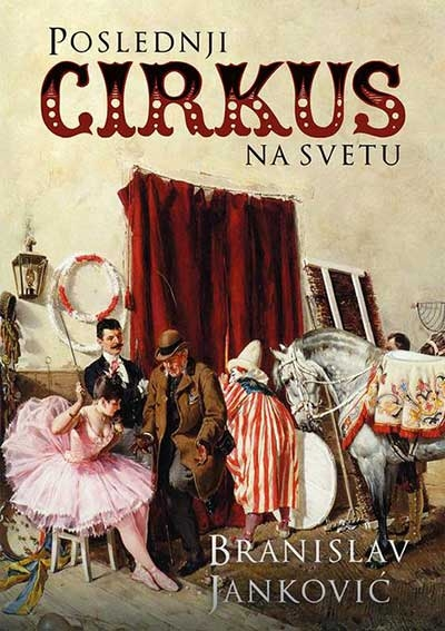 Poslednji cirkus na svetu