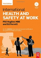 international health and safety at work for the nebosh international general certificate in occupational health and safety