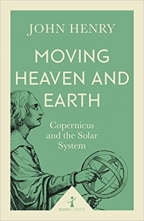 Moving Heaven And Earth (Icon Science) - Copernicus And The Solar System