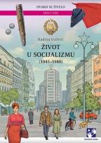 ŽIVOT U SOCIJALIZMU - LATINICA
