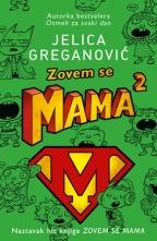 ZOVEM SE MAMA 2 - Potpisan primerak
